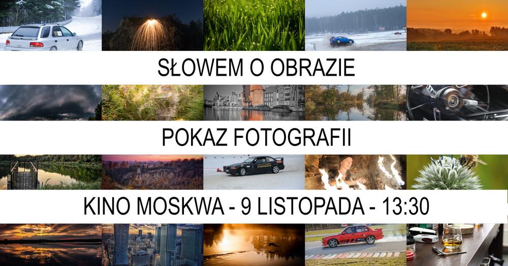 pokaz fotografii Słowem o obrazie